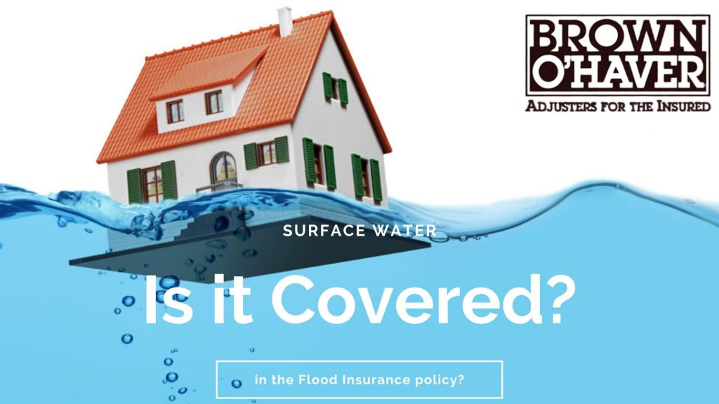 Surface Water: Is it Covered in the Flood Insurance policy?