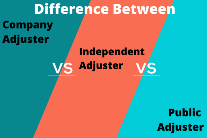 Difference Between Company, Independent and Public Adjuster